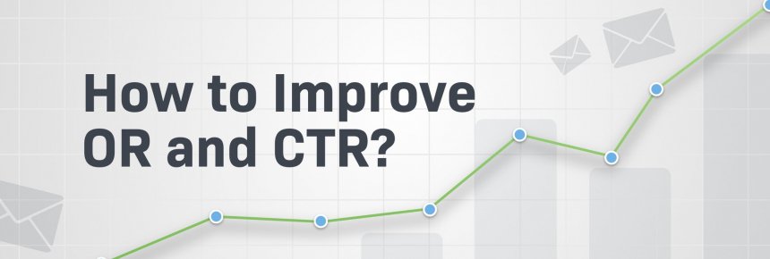 email marketing tips: how to increase OR&CTR?