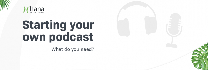 How To Get Started With Podcasts? [+Infographic]