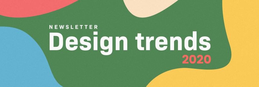 Newsletter design tips for 2020 by Liana Technologies