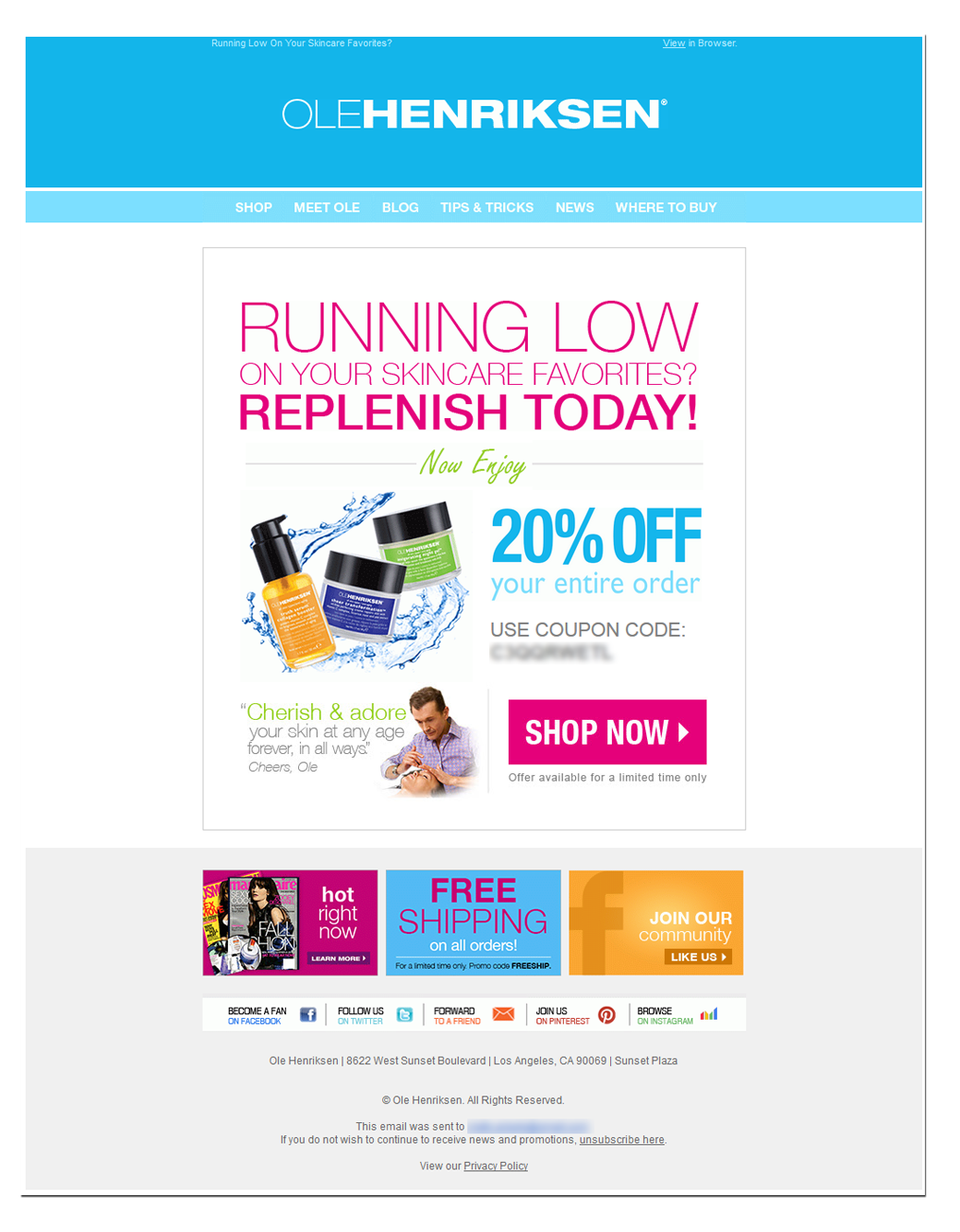 Replenishment offer email by Ole Henriksen