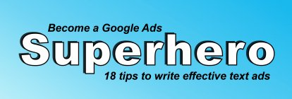 Google Ads: 18 Tips on How to Write Effective Text Ads [+Infographic]